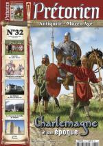 56380 - Pretorien,  - Pretorien 32. Charlemagne et son epoque