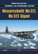 56394 - Trojca-Munch-Jaugitz, W.-K.-M. - Messerschmitt Me 321, Me 323 Gigant.Technical and Operational History