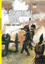 56397 - Castle, I. - Austerlitz 1805. Il destino degli imperi