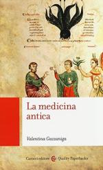 56418 - Gazzaniga, V. - Medicina antica (La)