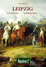 56426 - Pigeard, A. - Leipzig 16-19 octobre 1813. La bataille des nations - Napoleon 1er HS