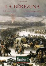 56429 - Pigeard, A. - Berezina 26-29 novembre 1812. Les Francais echappent au desastre (La) - Napoleon 1er HS (La)