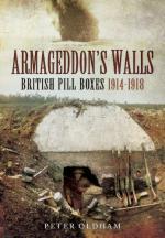 56459 - Oldham, P. - Armageddon's Walls. British Pill Boxes 1914-1918