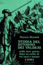 56475 - Minutoli, V. - Storia del ritorno dei valdesi nella loro patria dopo un esilio di tre anni e mezzo 1698