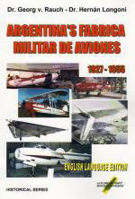 56483 - Rauch-Longoni, G.-H. - Argentina's Fabrica Militar de Aviones 1927-1955