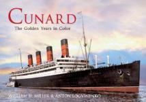 56518 - Logvinenko-Miller, A.-W.H. - Cunard. The Golden Years in Colour