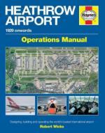 56529 - Wicks, R. - Heathrow Airport Operation Manual. 1929 onwards