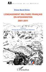 56538 - Barat Ginies, O. - Engagement militaire francais en Afghanistan 2001-2011 (L')