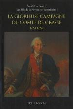 56570 - AAVV,  - Glorieuse Campagne du Comte de Grasse 1781-1782 (La)