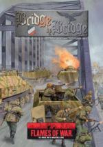 56581 - AAVV,  - Flames of War - Bridge by Bridge. The German Defence of Holland. September-November 1944