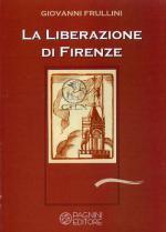 56582 - Frullini, G. - Liberazione di Firenze (La)