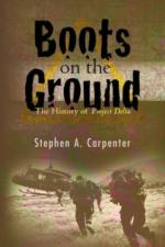 56584 - Carpenter, S.A. - Boots on the Ground. The History of Project Delta