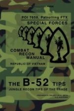 56592 - US Army Special Forces,  - B-52 Tips. Combat Recon Manual, Republic of Vietnam. Poi 7658, Patrolling Ftx - Special Forces
