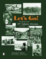 56599 - Barnes-Williams-Calkins, A.F.-T.-C. - Let's Go! The History of the 29th Infantry Division 1917-2001