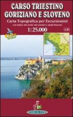 56600 - AAVV,  - Cartina: Carso triestino, goriziano e sloveno