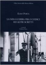 56652 - Porta, E. - Mia Guerra fra i codici ed altri scritti (La)
