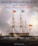 56661 - Winfield, R. - British Warships in the Age of Sail 1817-1863. Design, Construction, Careers and Fates