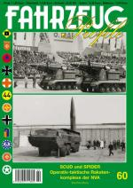 56687 - AAVV,  - Fahrzeug Profile 60: SCUD and SPIDER - Operativ taktische Raketenkomplexe der NVA