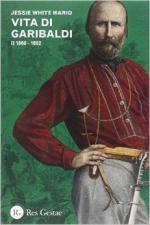 56751 - Mario, J.W. - Vita di Garibaldi Vol.2: 1860-1882