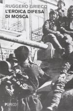 56752 - Grieco, R. - Eroica difesa di Mosca (L')