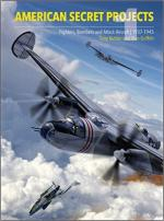 56774 - Buttler-Griffith, T.-A. - American Secret Projects 1. Fighters, Bombers and Attack Aircraft 1937-1945