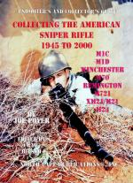 56786 - Poyer, J. - Collecting the American Sniper Rifle 1945-2000 Vol 2