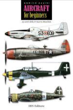 56790 - Azzini, E. - Aircraft for Beginners. 25 aerei della IIGM