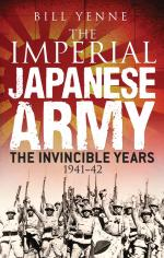 56900 - Yenne, B. - Imperial Japanese Army. The Invincible Years 1941-1942 (The)