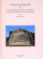 56936 - Falcioni, A. cur - Storie delle signorie dei Malatesti Vol 20 - La signoria di Paolo il bello e dei Malatesti di Ghiaggiolo