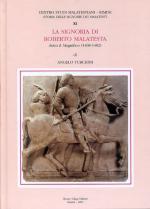 56937 - Turchini, A. - Storie delle signorie dei Malatesti Vol 11 - La signoria di Roberto Malatesta detto il Magnifico 1468-1482