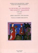 56939 - Angiolini-Falcioni, E.-A. cur - Storie delle signorie dei Malatesti Vol 16 - La signoria di Malatesta 'dei sonetti' Malatesti 1391-1429
