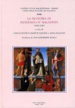 56941 - Masetti Zanini-Falcioni, G.L.-A. cur - Storie delle signorie dei Malatesti Vol 18 - La signoria di Pandolfo IV Malatesti 1482-1528