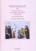 56943 - Falcioni, A. cur - Storie delle signorie dei Malatesti Vol 21 - La signoria di Giacomo Malatesti 1566-1600