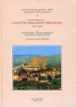 56946 - Remedia-Morbidelli-Scharf, S.A. cur - Storie delle signorie dei Malatesti Vol 05 - Signoria di Galeotto Malatesti (Belfiore) 1377-1400 (La)