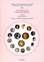 56948 - Falcioni, A. cur - Storie delle signorie dei Malatesti Vol 19/2 - Le donne di Casa Malatesti. Tomo 2