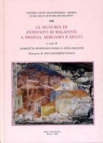 56950 - Bonfiglio Dosio-Falcioni, G.-A. cur - Storie delle signorie dei Malatesti Vol 08 - Signoria di Pandolfo III Malatesti a Brescia, Bergamo e Lecco (La)