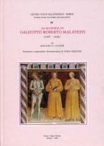 56951 - Luciani, A.G. - Storie delle signorie dei Malatesti Vol 04 - Signoria di Galeotto Roberto Malatesti 1427-1432 (La)