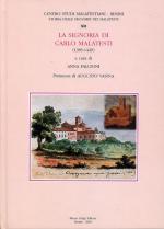 56953 - Falcioni, A. cur - Storie delle signorie dei Malatesti Vol 12 - La signoria di Carlo Malatesti 1385-1429