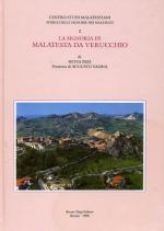 56956 - Pari, S. - Storie delle signorie dei Malatesti Vol 01 - La signoria di Malatesta da Verrucchio