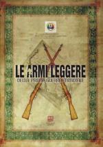 56966 - MIALT,  - Armi leggere della prima guerra mondiale (Le)