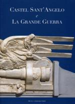 56973 - Ludovici-Martinez, E.-E. cur - Castel Sant'Angelo e la grande guerra