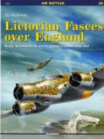 56998 - Sobski, M. - Air Battles 20: Lictorian Fasces over England. Regia Aeronautica in action against England 1940-1941