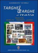 56999 - Evangelista-Faralli, G.-N. - Targhe e targhe d'Italia Vol 1: Mobilita' - Trasporti - Lavoro