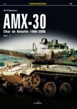 57013 - Robinson, M.P. - Photosniper 010: AMX-30. Char de Bataille 1966-2006 Vol 1