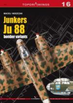 57024 - Noszczak, M. - Top Drawings 16: Junkers Ju 88 Bomber Variants