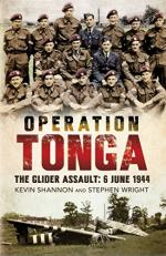 57027 - Shannon-Wright, K.-S. - Operation Tonga. The Glider Assault 6 June 1944