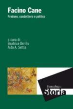 57036 - Del Bo-Settia, B.-A. - Facino Cane. Predone, condottiero e politico