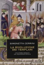 57049 - Cerrini, S. - Rivoluzione dei Templari. Una storia perduta del XII secolo (La)