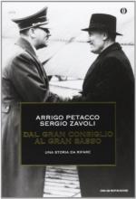 57051 - Petacco-Zavoli, A.-S. - Dal Gran Consiglio al Gran Sasso. Una storia da rifare