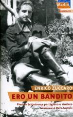 57059 - Zuccaro, E. - Ero un bandito. Pietro Schietroma partigiano e sindaco